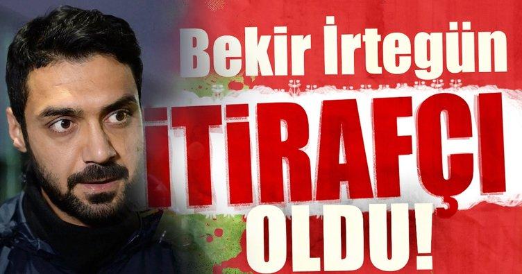 Ünlü Futbolcu Bekir İrtegün'den FETÖ İtirafları