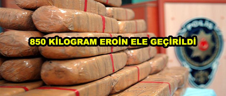 850 Kilogram Eroin Ele Geçirildi