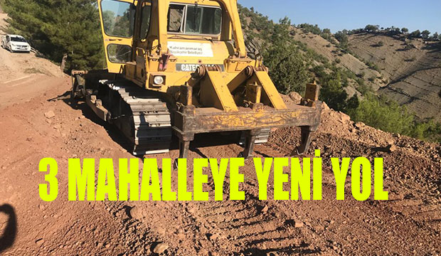 Kahramanmaraş'ta 3 Mahalleye Yeni Yol
