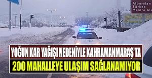 Kahramanmaraş#039;ta 200 Mahalle...