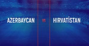 Azerbaycan-Hırvatistan Maçı Canlı...