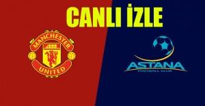 Manchester United-FC Astana UEFA Maçı